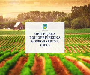 Obiteljska poljoprivredna gospodarstva (OPG)