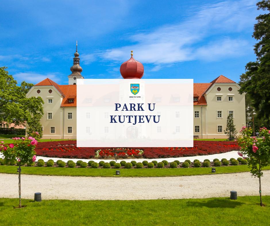Park u Kutjevu – spomenik parkovne arhitekture