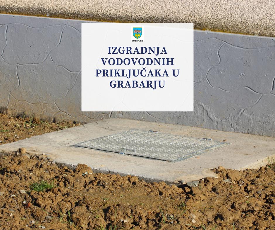 Izgradnja vodovodnih priključaka u Grabarju