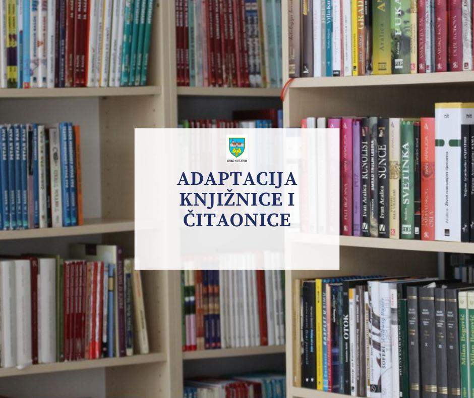 Adaptacija knjižnice i čitaonice – Narodna knjižnica i čitaonica Kutjevo