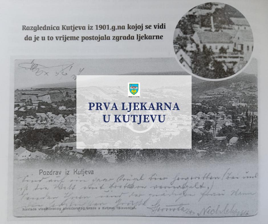 Osnivanje prve ljekarne u Kutjevu 1877. godine
