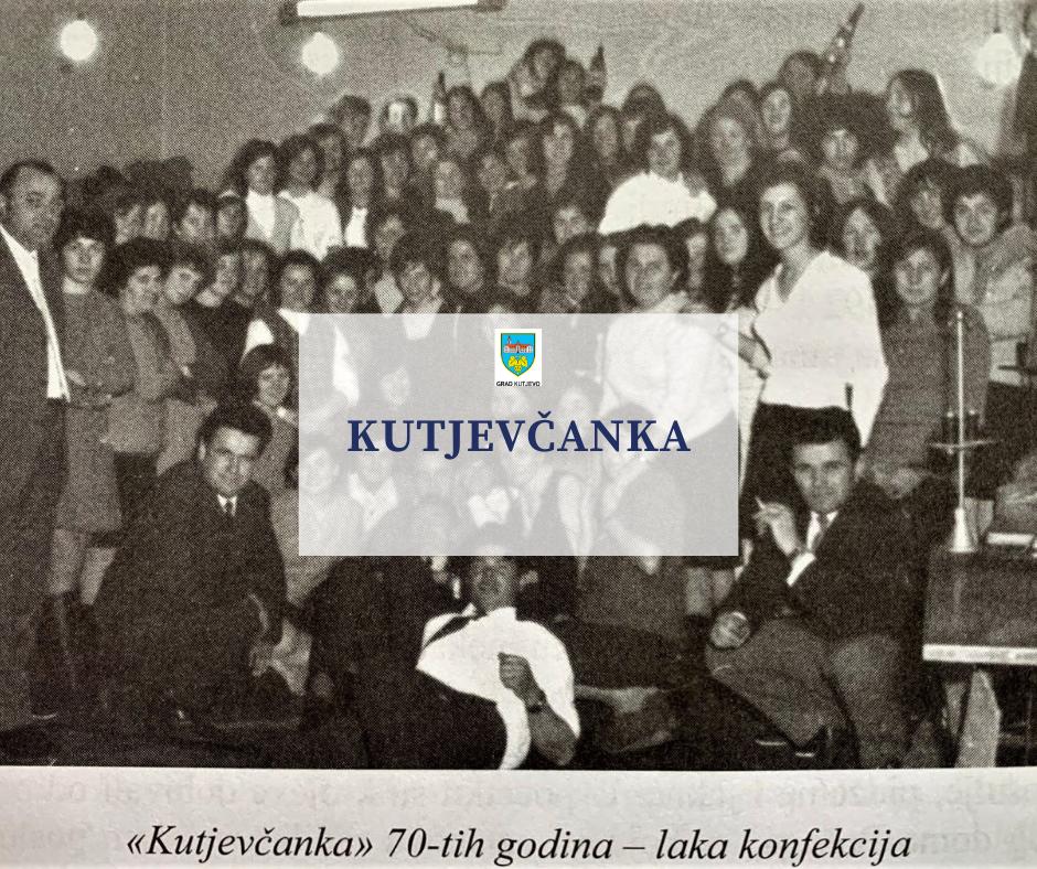 Poduzeće lake konfekcije imena Kutjevčanka (1970.)