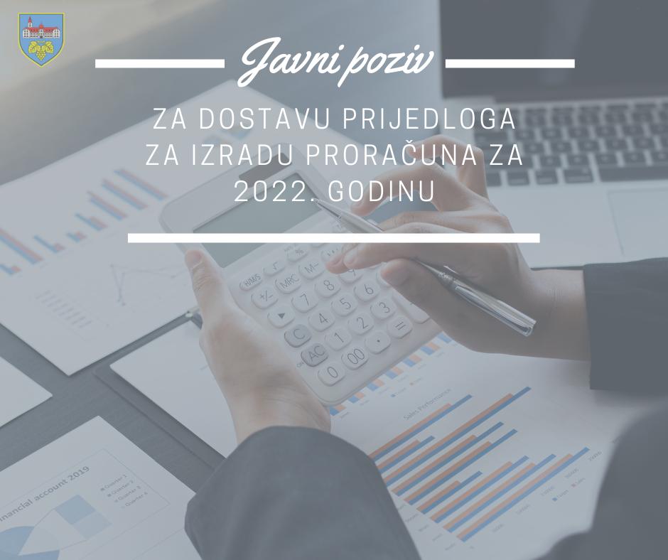 Javni poziv za dostavu prijedloga za izradu proračuna za 2022. godinu